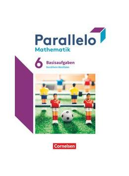 Abbildung von Parallelo 6. Schuljahr. Nordrhein-Westfalen - Basisaufgaben zum Schülerbuch | 1. Auflage | 2021 | beck-shop.de