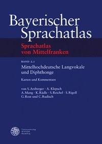 Abbildung von Arzberger / Klepsch / Mang   Bayerischer Sprachatlas. Sprachatlas von Mittelfranken (SMF) Regionalteil 2:   2004