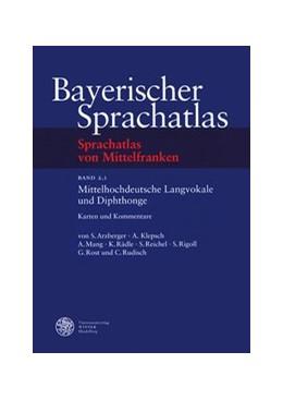 Abbildung von Arzberger / Klepsch / Mang | Sprachatlas von Mittelfranken (SMF) / Mittelhochdeutsche Langvokale und Diphtonge | 2004 | Karten und Kommentare / Belegl...