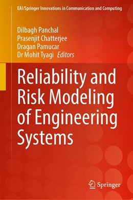 Abbildung von Panchal / Chatterjee | Reliability and Risk Modeling of Engineering Systems | 1. Auflage | 2021 | beck-shop.de