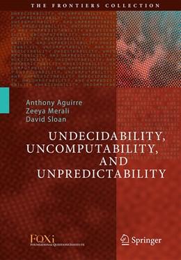 Abbildung von Aguirre / Merali | Undecidability, Uncomputability, and Unpredictability | 1. Auflage | 2021 | beck-shop.de