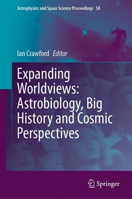 Abbildung von Crawford | Expanding Worldviews: Astrobiology, Big History and Cosmic Perspectives | 1. Auflage | 2021 | 58 | beck-shop.de