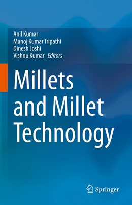 Abbildung von Kumar / Tripathi | Millets and Millet Technology | 1. Auflage | 2021 | beck-shop.de