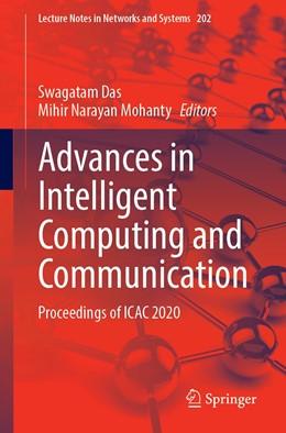 Abbildung von Das / Mohanty | Advances in Intelligent Computing and Communication | 1. Auflage | 2021 | 202 | beck-shop.de