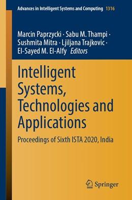 Abbildung von Paprzycki / Thampi | Intelligent Systems, Technologies and Applications | 1. Auflage | 2021 | 1353 | beck-shop.de