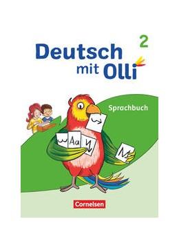 Abbildung von Kröner / Lattus | Deutsch mit Olli 2. Schuljahr. Sprachbuch mit Lernentwicklungsheft | 1. Auflage | 2021 | beck-shop.de