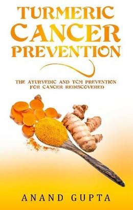 Abbildung von Gupta   Turmeric Cancer Prevention   1. Auflage   2021   beck-shop.de