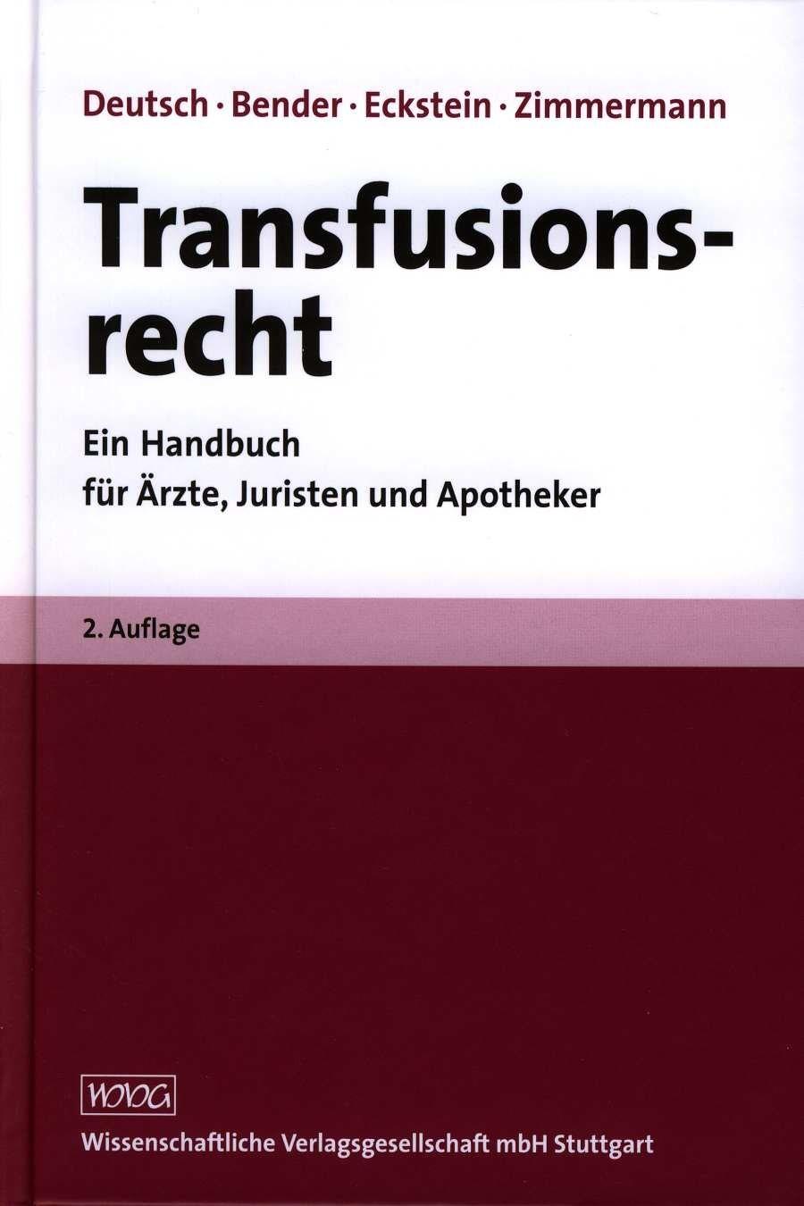 Abbildung von Deutsch / Bender / Eckstein / Zimmermann | Transfusionsrecht | 2. Auflage | 2007