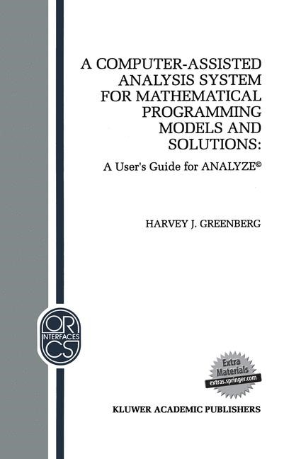 Abbildung von Greenberg   A Computer-Assisted Analysis System for Mathematical Programming Models and Solutions   1993