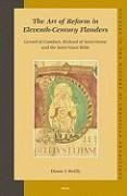 Abbildung von Reilly | The Art of Reform in Eleventh-Century Flanders: Gerard of Cambrai, Richard of Saint-Vanne and the Saint-Vaast Bible | 2006