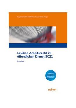 Abbildung von Krömer / Pawlak | Lexikon Arbeitsrecht im öffentlichen Dienst 2021 | 1. Auflage | 2021 | beck-shop.de