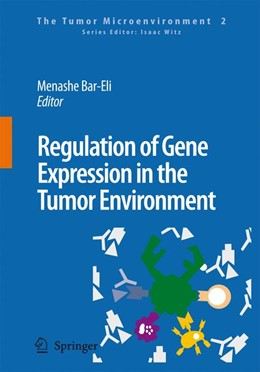 Abbildung von Bar-Eli | Regulation of Gene Expression in the Tumor Environment | 2008