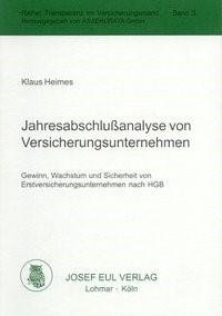 Abbildung von Heimes | Jahresabschlußanalyse von Versicherungsunternehmen | 2003