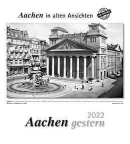 Abbildung von Aachen gestern 2022   1. Auflage   2021   beck-shop.de