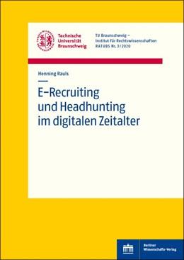 Abbildung von Rauls | E-Recruiting und Headhunting im digitalen Zeitalter | 1. Auflage | 2021 | beck-shop.de