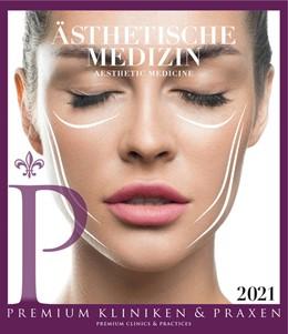Abbildung von Ästhetische Medizin - Premium Kliniken und Praxen | 1. Auflage | 2021 | beck-shop.de