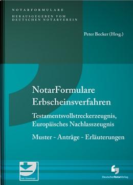 Abbildung von Becker (Hrsg.) | Notarformulare Erbscheinsverfahren | 1. Auflage | 2021 | beck-shop.de