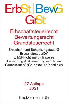 Abbildung von Erbschaftsteuerrecht / Bewertungsrecht / Grundsteuerrecht: ErbSt / BewG / GrSt | 27. Auflage | 2021 | 5547 | beck-shop.de