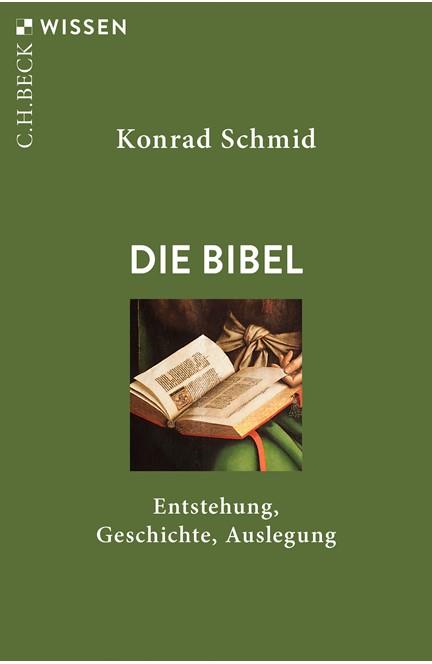 Cover: Konrad Schmid, Die Bibel