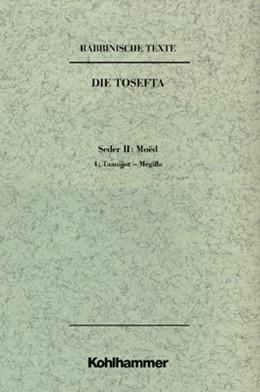 Abbildung von Mayer / Krieg | Rabbinische Texte, Erste Reihe: Die Tosefta. Band II: Seder Moëd | 2002