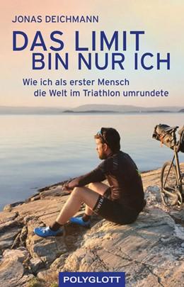 Abbildung von Deichmann | Das Limit bin nur ich | 1. Auflage | 2021 | beck-shop.de