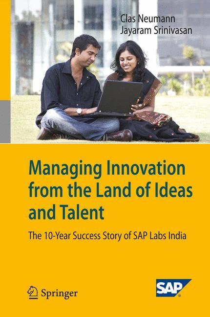 Abbildung von Neumann / Srinivasan | Managing Innovation from the Land of Ideas and Talent | 2009
