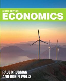 Abbildung von Krugman / Wells | Economics | 6. Auflage | 2021 | beck-shop.de