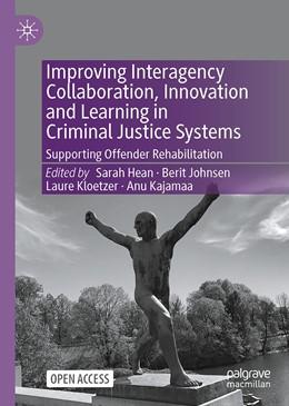 Abbildung von Hean / Johnsen   Improving Interagency Collaboration, Innovation and Learning in Criminal Justice Systems   1. Auflage   2021   beck-shop.de