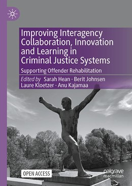 Abbildung von Hean / Johnsen | Improving Interagency Collaboration, Innovation and Learning in Criminal Justice Systems | 1. Auflage | 2021 | beck-shop.de