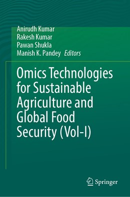 Abbildung von Kumar / Shukla   Omics Technologies for Sustainable Agriculture and Global Food Security Volume 1   1. Auflage   2021   beck-shop.de
