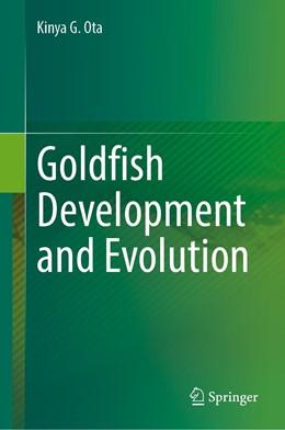 Abbildung von Ota | Goldfish Development and Evolution | 1. Auflage | 2021 | beck-shop.de