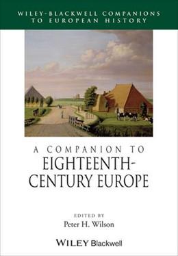Abbildung von Wilson | A Companion to Eighteenth-Century Europe | 2008
