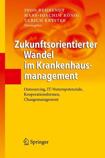 Abbildung von Behrendt / König / Krystek | Zukunftsorientierter Wandel im Krankenhausmanagement | 2009