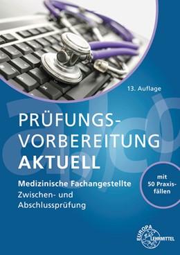 Abbildung von Aden / Cremerius | Prüfungsvorbereitung aktuell - Medizinische Fachangestellte | 13. Auflage | 2021 | beck-shop.de