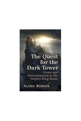 Abbildung von The Quest for the Dark Tower | 1. Auflage | 2021 | beck-shop.de