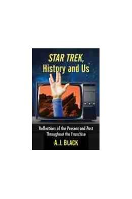 Abbildung von Star Trek, History and Us | 1. Auflage | 2021 | beck-shop.de