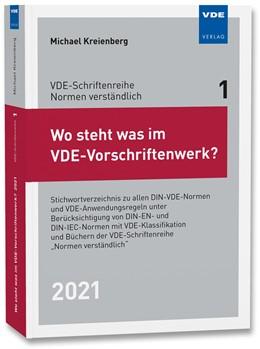 Abbildung von Kreienberg | Wo steht was im VDE-Vorschriftenwerk? 2021 | 1. Auflage | 2021 | 1 | beck-shop.de
