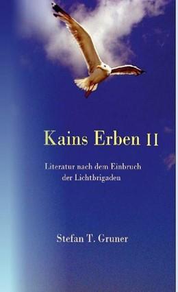 Abbildung von Gruner | Kains Erben II | 1. Auflage | 2021 | beck-shop.de