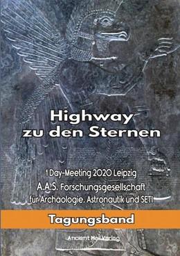 Abbildung von Däniken / Fiebag | Highway zu den Sternen | 1. Auflage | 2021 | beck-shop.de