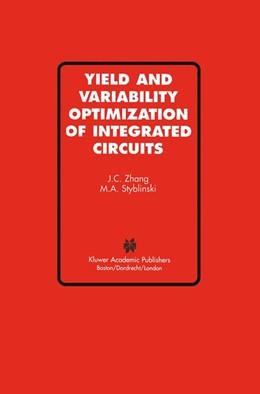Abbildung von Jian Cheng Zhang / Styblinski | Yield and Variability Optimization of Integrated Circuits | 1995
