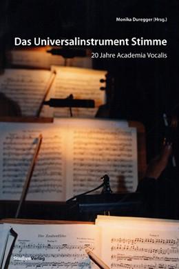 Abbildung von Duregger   Das Universalinstrument Stimme   2008   20 Jahre Academia Vocalis