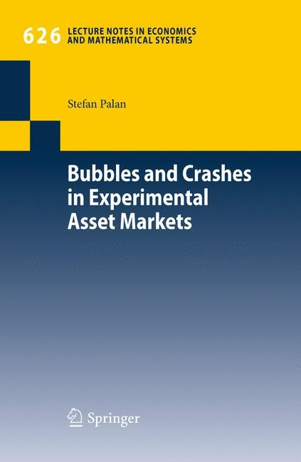 Abbildung von Palan | Bubbles and Crashes in Experimental Asset Markets | 2nd Printing. | 2010