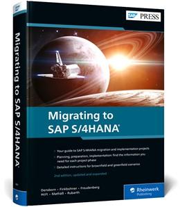 Abbildung von Densborn / Finkbohner | Migrating to SAP S/4HANA | 2. Auflage | 2021 | beck-shop.de