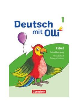 Abbildung von Deutsch mit Olli Erstlesen. 1. Schuljahr - Schreiblehrgang Grundschrift flüssig schreiben | 1. Auflage | 2021 | beck-shop.de