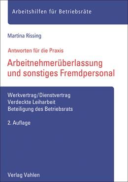 Abbildung von Rissing | Arbeitnehmerüberlassung und sonstiges Fremdpersonal | 2. Auflage | 2021 | beck-shop.de