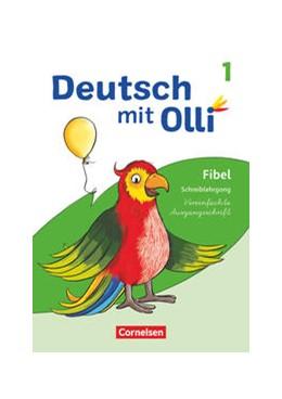 Abbildung von Deutsch mit Olli Erstlesen. 1. Schuljahr - Schreiblehrgang Vereinfachte Ausgangsschrift | 1. Auflage | 2021 | beck-shop.de