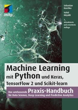 Abbildung von Raschka / Mirjalili   Machine Learning mit Python und Keras, TensorFlow 2 und Scikit-learn   3. Auflage   2021   beck-shop.de