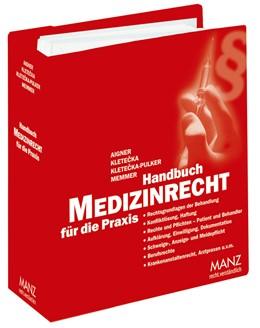 Abbildung von Aigner / Kletecka | Handbuch Medizinrecht für die Praxis | 1. Auflage | 2020 | beck-shop.de