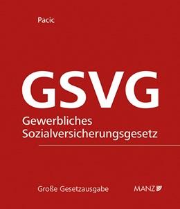Abbildung von Pacic   Die Sozialversicherung der in der gewerblichen Wirtschaft selbständig Erwerbstätigen - GSVG   1. Auflage   2020   42   beck-shop.de