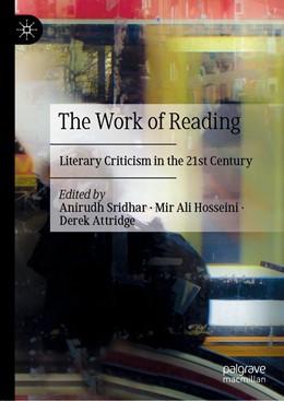 Abbildung von Sridhar / Hosseini | The Work of Reading | 1. Auflage | 2021 | beck-shop.de